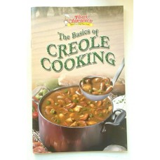 Tony Chachere's Basics Of Creole Cooking Cookbook
